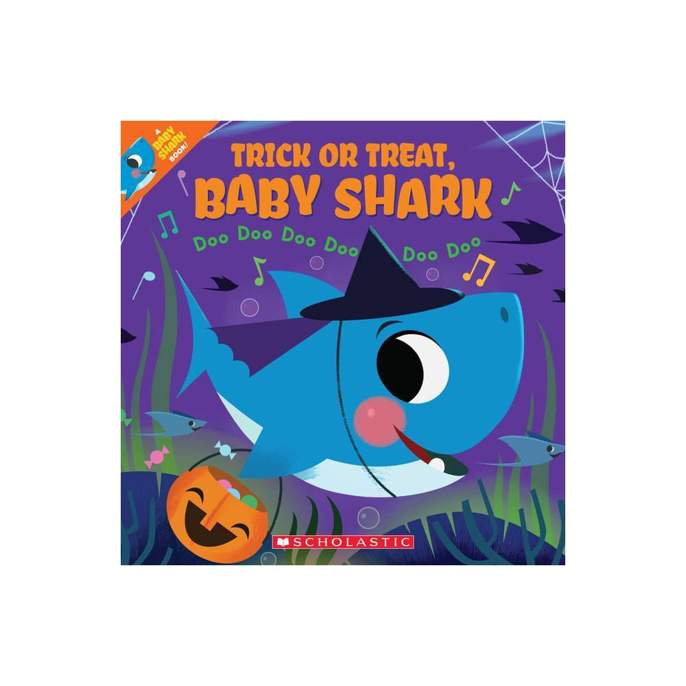 Trick or Treat Baby Shark - by John John Bajet (Paperback) from Scholastic