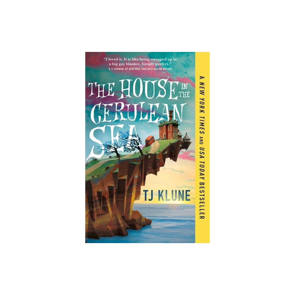 The House in the Cerulean Sea - by Tj Klune (Paperback) from Revel