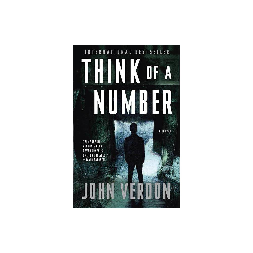 Think of a Number - (Dave Gurney Novel) by John Verdon (Paperback) from Revel