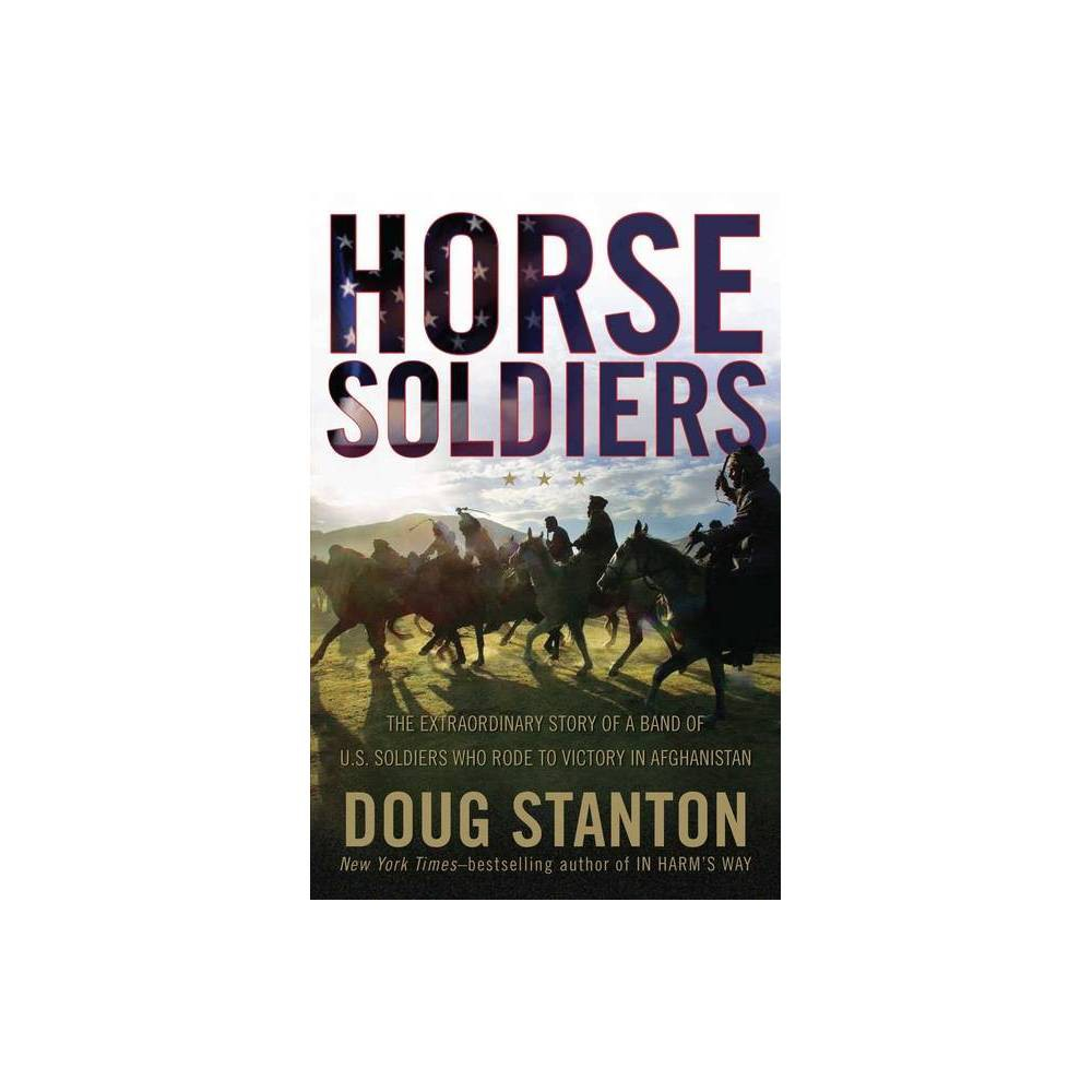 Horse Soldiers (Hardcover) by Doug Stanton from Simon & Schuster
