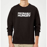 Probably Hungry Slogan Sweatshirt - Black - XXL - Black from T-Junkie