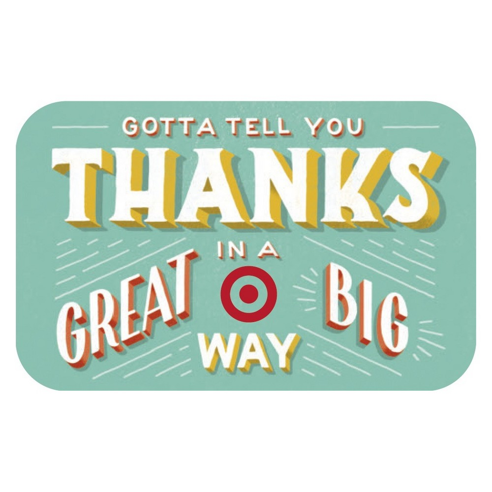 Great Big Thanks Target Giftcard from Target