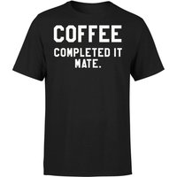 Coffee Completed it Mate T-Shirt - Black - XXL - Black from The Coffee Collection