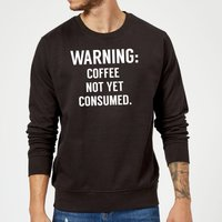 Coffee Not Yet Consumed Sweatshirt - Black - M - Black from The Coffee Collection
