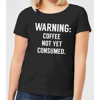 Coffee Not Yet Consumed Women's T-Shirt - Black - XXL - Black from The Coffee Collection