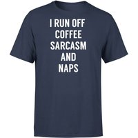 I Run Off Coffee Sarcasm and Naps T-Shirt - Navy - S - Navy from The Coffee Collection