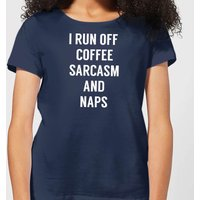I Run Off Coffee Sarcasm and Naps Women's T-Shirt - Navy - S - Navy from The Coffee Collection
