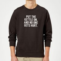Put the Kettle on and No One Gets Hurt Sweatshirt - Black - L - Black from The Coffee Collection