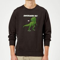 Bantersaurus Rex Sweatshirt - Black - L - Black from The Dinosaur Collection