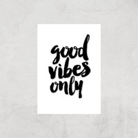 The Motivated Type Good Vibes Only Giclee Art Print - A4 - Print Only from The Motivated Type