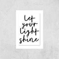 The Motivated Type Let Your Light Shine Giclee Art Print - A3 - Print Only from The Motivated Type