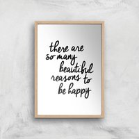 The Motivated Type There Are So Many Beautiful Reasons Handwritten Giclee Art Print - A3 - Wooden Frame from The Motivated Type